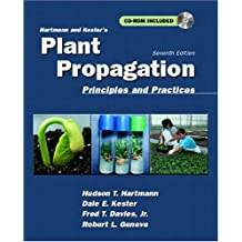 Hartmann and Kester's Plant Propagation: Principles and Practices (7th Edition)