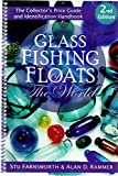 Glass Fishing Floats of the World (Second Edition)