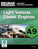 ASE Test Preparation - A9 Light Vehicle Diesel