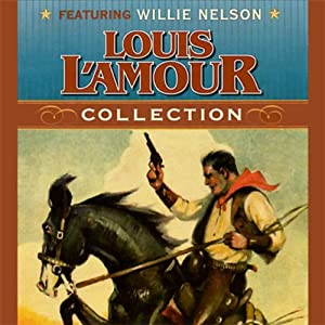 Louis L'Amour Collection Audiobook