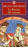 La Révolte des nonnes par Deforges