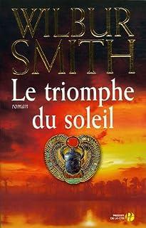 Le triomphe du soleil : roman, Smith, Wilbur