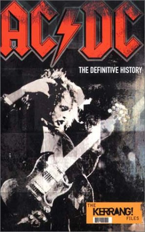 Ac/Dc: The Definitive History