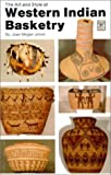 The Art and and Style of Western Indian Basketry, Joan M. Jones, 0888391226