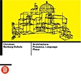 Architecture: Presence, Language, Place (Skira Library of Architecture)