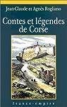 Contes et légendes de Corse par Rogliano