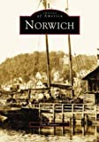 Norwich  (CT)  (Images of America)