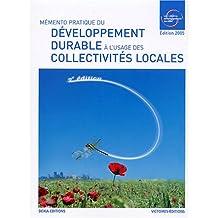 Mémento pratique développement durable usage collectivités lo [ancienne édition]