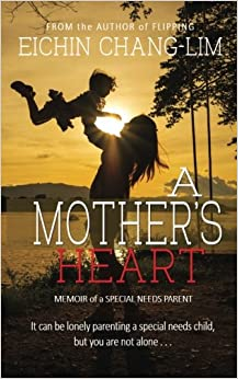 A Mother's Heart: Memoir of a Special Needs Parent