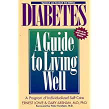 Diabetes: A Guide to Living Well: Third Edition