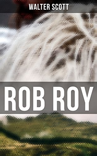 ROB ROY: Robin der Rote (German Edition)