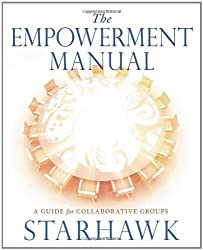 The Empowerment Manual: A Guide for Collaborative Groups
