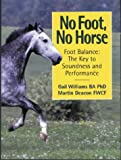 No Foot, No Horse, Gail Williams and Martin Deacon, 1872119158