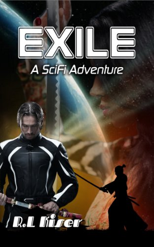 Book: Exile-A SciFi Adventure by R.L. Kiser