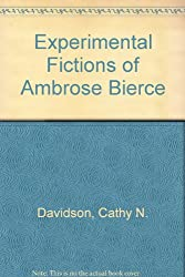 The Experimental Fictions of Ambrose Bierce: Structuring the Ineffable