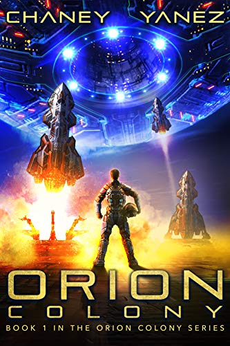 - Orion Colony: An Intergalactic Space Opera Adventure