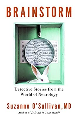 Brainstorm: Detective Stories from the World of Neurology: Amazon ...