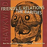 Friends & Relations: Rarities