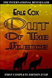 Out of the Silence, Erle Cox, 0977475735