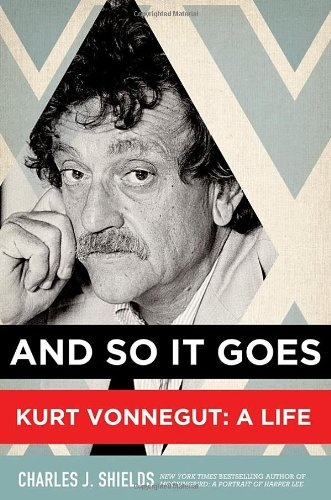 Image of And So It Goes: Kurt Vonnegut: A Life
