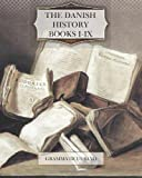 The Danish History, Books I-IX, Grammaticus Saxo, 1475145993