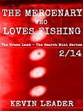 The Mercenary Who Loves Fishing (The Green Lamb – The Search Mini Series Book 2)