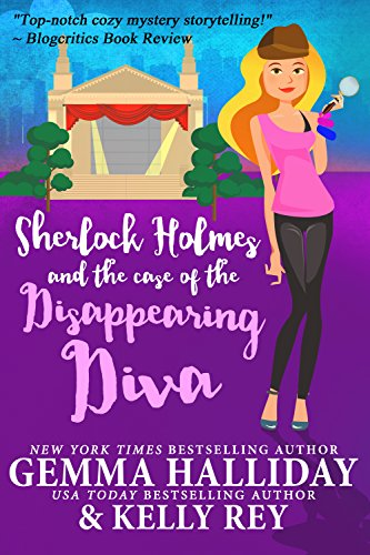 Sherlock Holmes and the Case of the Disappearing Diva (Marty Hudson Mysteries Book 2)