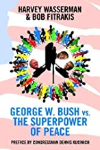George W. Bush vs. the Superpower of Peace