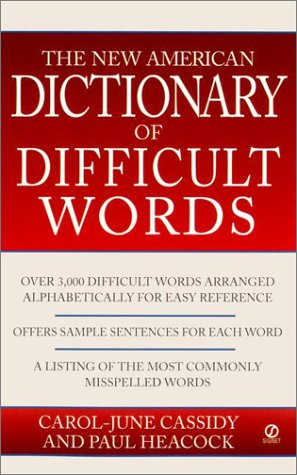 The New American Dictionary of Difficult Words