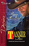 img - for Tanner Ties (Harlequin Desire) book / textbook / text book