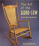 Art of the Band Saw: Award-Winning Designs
