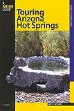 Touring Arizona Hot Springs