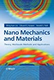 Nano Mechanics and Materials - Theory, MultiscaleMethods and Applications