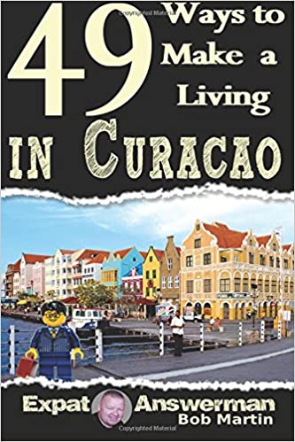 Book 49 Ways to Make a Living in Curacao