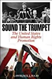 Sound the Trumpet, Lawrence J. Haas, 1442216581
