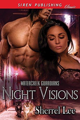 Guardian Night Vision - Night Visions [Watercreek Guardians] (Siren Publishing Classic)