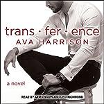 Trans-fer-ence | Ava Harrison