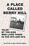 A Place Called Berry Hill, , 1935271377