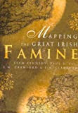 Mapping the Great Irish Famine, , 1851823530