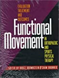 Functional Movement in Orthopaedic and Sports Physical Therapy 9780443075308