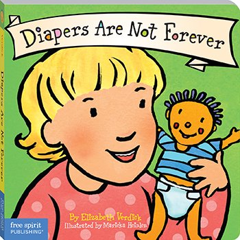 Best Behavior Diapers Are Not Forever by Free Spirit Publishing