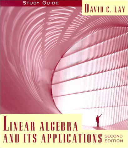 Linear Algebra and Its Applications : Study Guide (Linear Algebra And Its Applications Study Guide)