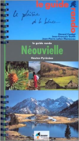 En ligne Guide Rando : Neouvielle pdf, epub ebook