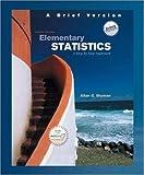 Elementary Statistics, Allan G. Bluman, 007353496X