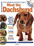 img - for Meet the Dachshund (American Kennel Club's Meet the Breeds) book / textbook / text book