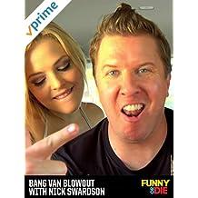 Bang Van Blowout with Nick Swardson