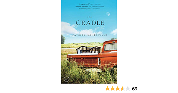 Ebook The Cradle By Patrick Somerville