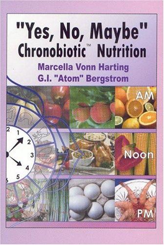 Yes, No, Maybe: Chronobiotic Nutrition pdf