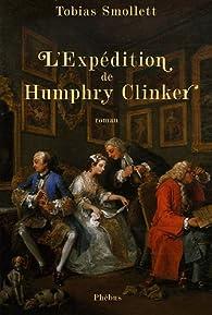L'expédition de Humphry Clinker par Tobias Smollett