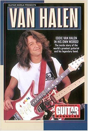 98d3ddf403e Amazon.com  Guitar World Presents Van Halen (Guitar World Presents Series)  (0073999302943)  Van Halen  Books